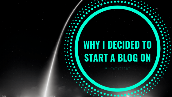 why-i-started-a-wordpress-blog