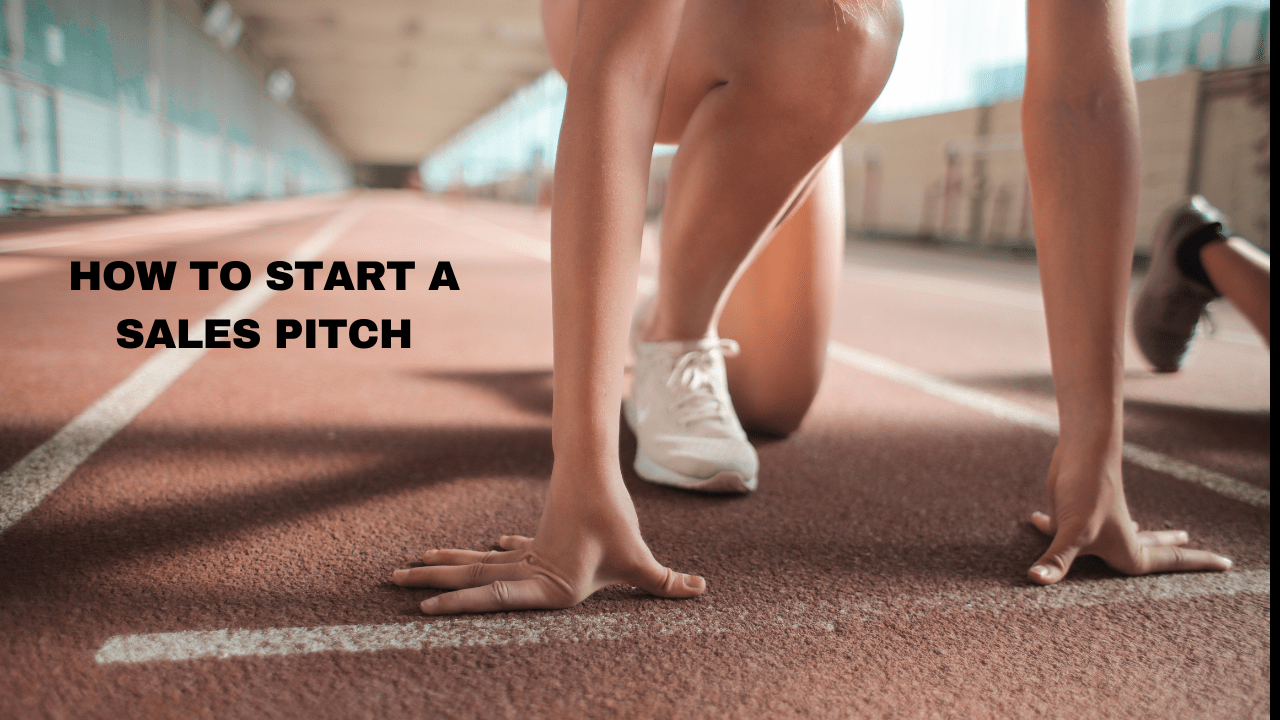 How-To-Start-A-Sales-Pitch
